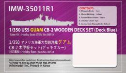 IMW3511 1/350 アメリカ海軍 大型巡洋艦 CB-2 グアム(HB社)用 木製甲板セット